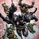 DC and IDW announce Batman/Teenage Mutant Ninja Turtles III