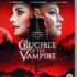 Movie Review - Crucible of the Vampire (2019)