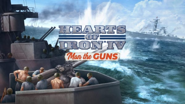 Man the Guns expansion arrives for Hearts of Iron IV