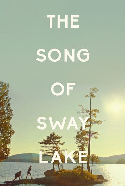 The-Song-of-Sway-Lake-poster-1