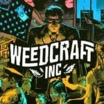 Weedcraft Inc now providing a legal high on Steam and GOG