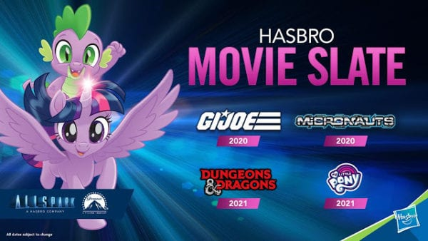 My Little Pony joins Hasbro's Allspark Pictures slate along with G.I. Joe, Micronauts and Dungeons & Dragons