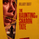 Movie Review – The Haunting of Sharon Tate (2019)