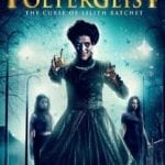Movie Review – American Poltergeist: The Curse of Lilith Ratchet (2018)