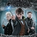 Blu-ray Review – Fantastic Beasts: The Crimes of Grindelwald (2018)