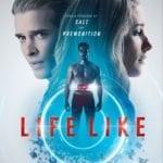 Trailer for sci-fi thriller Life Like starring Addison Timlin and Drew Van Acker