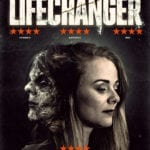 FrightFest Presents Review – Lifechanger (2018)