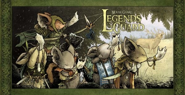 Mouse-Guard-Legends-of-the-Guard-2-600x308