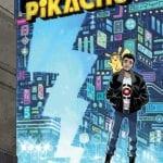 Legendary Comics announces Pokemon: Detective Pikachu graphic novel