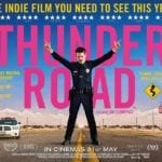 Thunder Road gets a UK trailer and poster