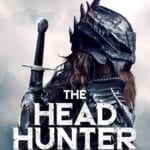 Medieval fantasy horror The Head Hunter gets a poster and trailer