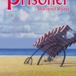 Comic Book Review – The Prisoner: Shattered Visage