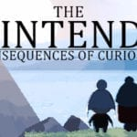 The Unintended Consequences of Curiosity arrives on Steam
