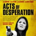 Exclusive clip from thriller Acts of Desperation