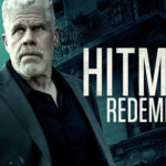 UK trailer for Hitman: Redemption starring Ron Perlman and Famke Janssen
