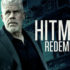 UK trailer for Hitman: Redemption starring Ron Perlman and Famke Janssen