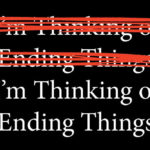 Netflix announces start of production on Charlie Kaufman's I'm Thinking of Ending Things
