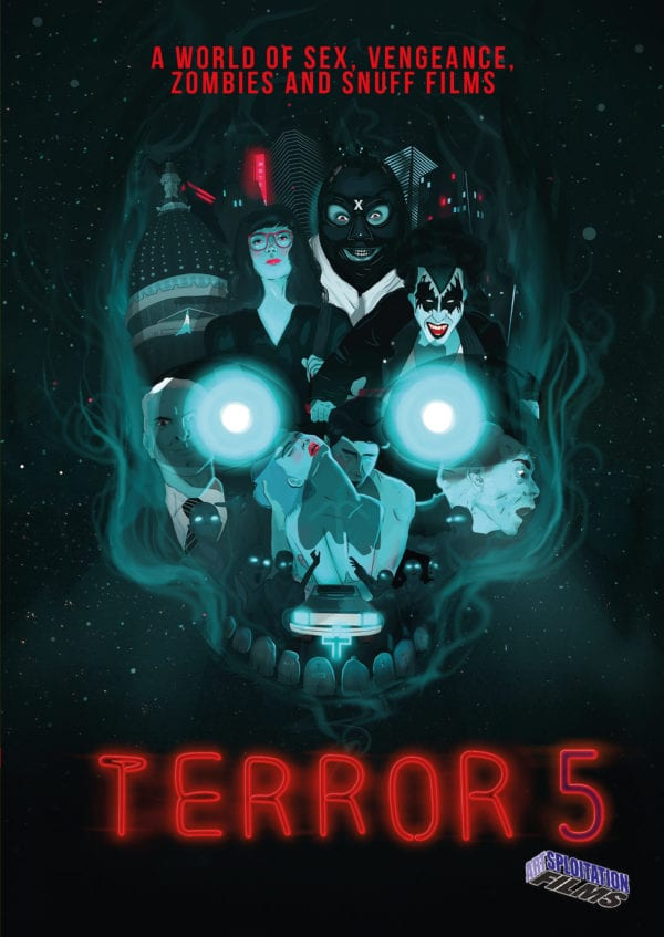 Horror anthology Terror 5 brings sex, vengeance, zombies and snuff films