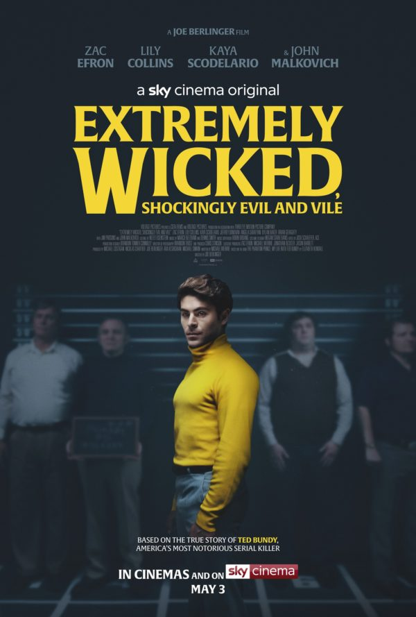 Movie Review – Extremely Wicked, Shockingly Evil and Vile (2019)