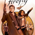Comic Book Preview – Firefly: The Unification War Vol. 1