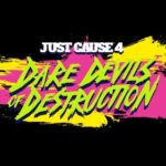 Just Cause 4 Dare Devils of Destruction DLC announced