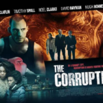 British crime thriller The Corrupted gets a poster and trailer
