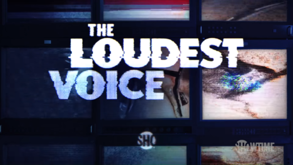 The-Loudest-Voice-_-Official-Teaser-_-Russell-Crowe-SHOWTIME-Series-0-25-screenshot-600x338