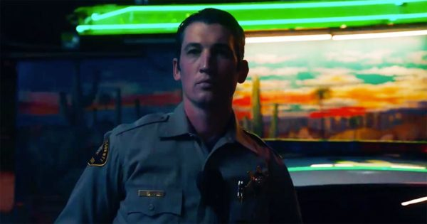 Too-Old-to-Die-Young-Miles-Teller-600x315