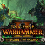 The Prophet and the Warlock DLC coming to Total War: Warhammer II this April
