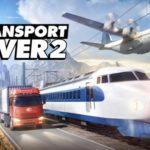 Good Shepherd Entertainment announces Transport Fever 2
