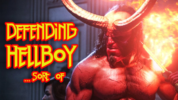 Defending Hellboy… Sort Of | Flickering Myth Podcast Review