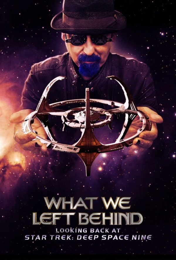 Second Opinion – What We Left Behind: Looking Back at Star Trek: Deep Space Nine (2018)