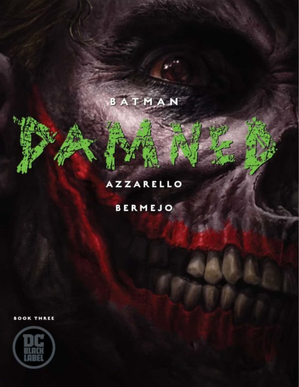 Comic Book Preview – Batman: Damned #3
