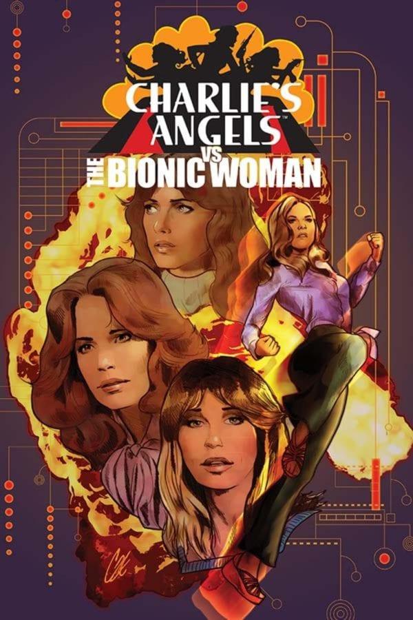 Charlies-Angels-vs-The-Bionic-Woman-1-1-600x900