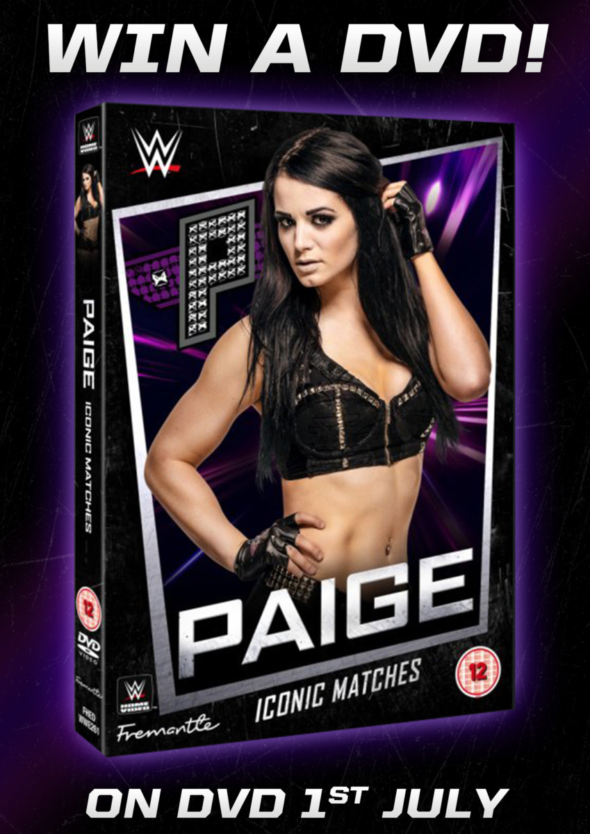 Giveaway – Win WWE's Paige: Iconic Matches on DVD – NOW CLOSED