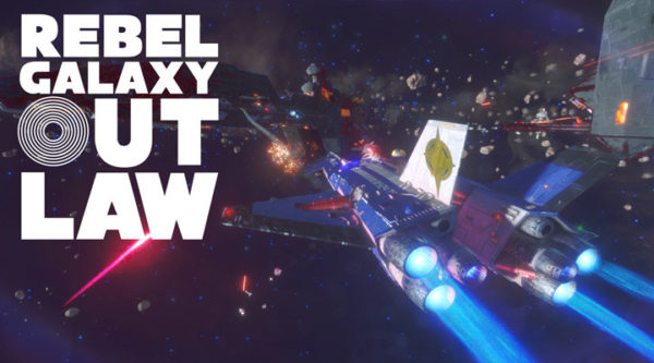 Rebel Galaxy Outlaw arrives on PC in August