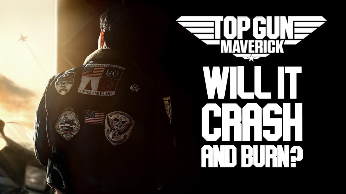 Will Top Gun Maverick crash and burn? | Flickering Myth Podcast Mini