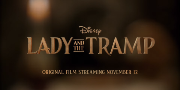 Lady-and-the-Tramp-_-Official-Trailer-_-Disney-_-Streaming-November-12-1-15-screenshot-600x300
