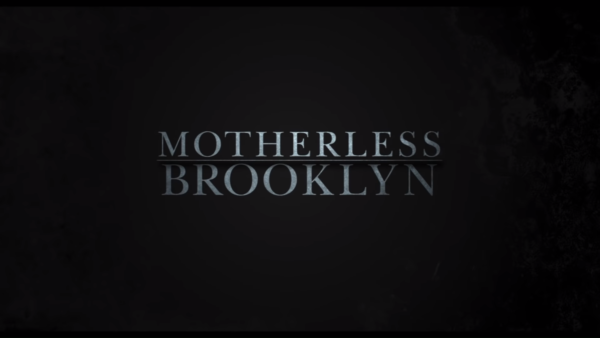 MOTHERLESS-BROOKLYN-Official-Trailer-2-23-screenshot-600x338