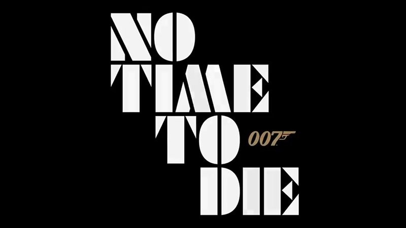Bond 25 teaser reveals official title No Time To Die