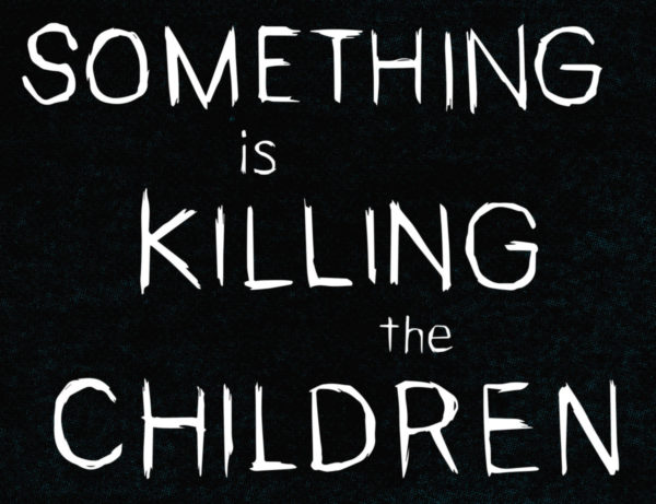 SomethingKillingChildren_001_PRESS_7-600x461