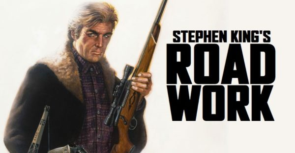 Stephen_King_ROADWORK_Movie_HD-600x313