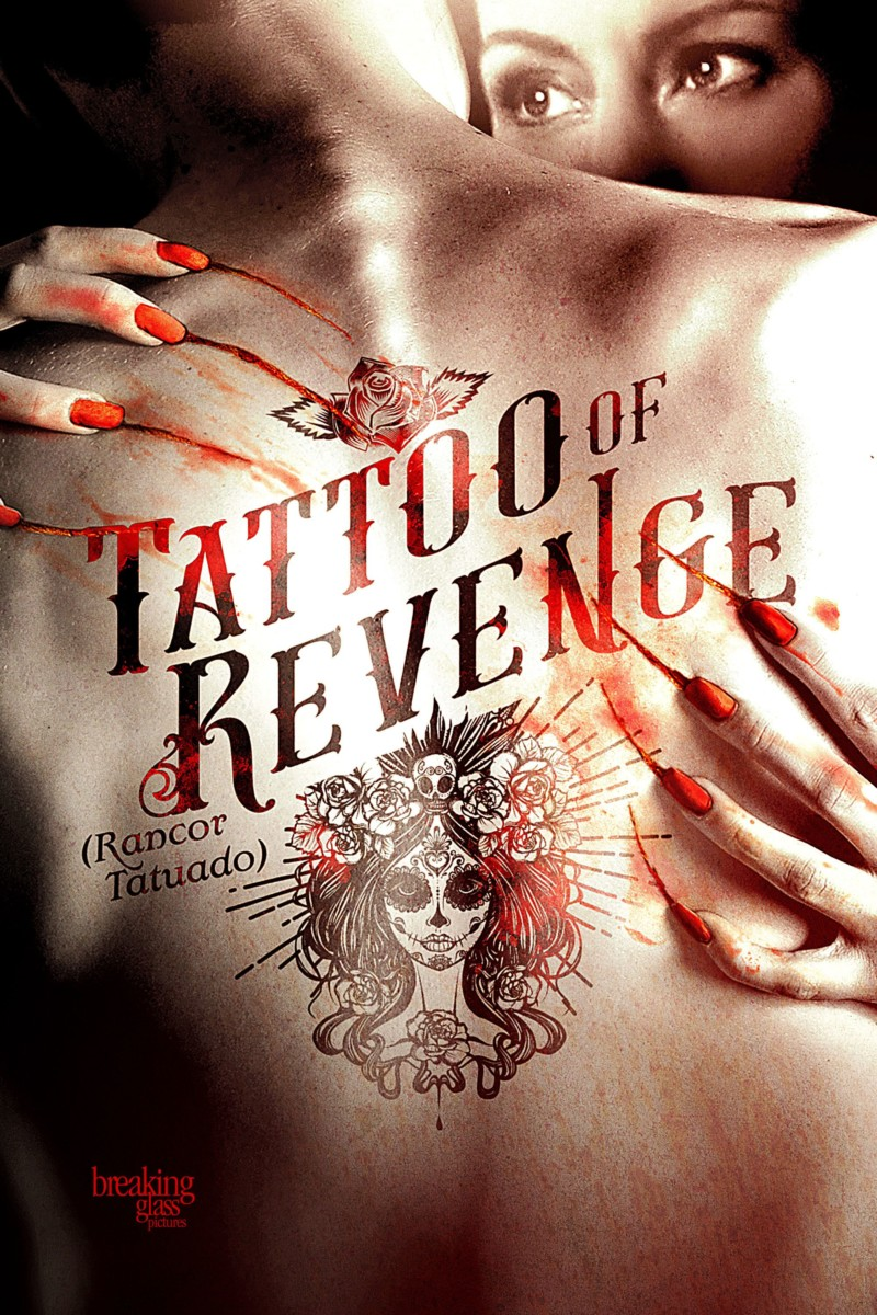 Mexican thriller Tattoo of Revenge gets a new poster and trailer