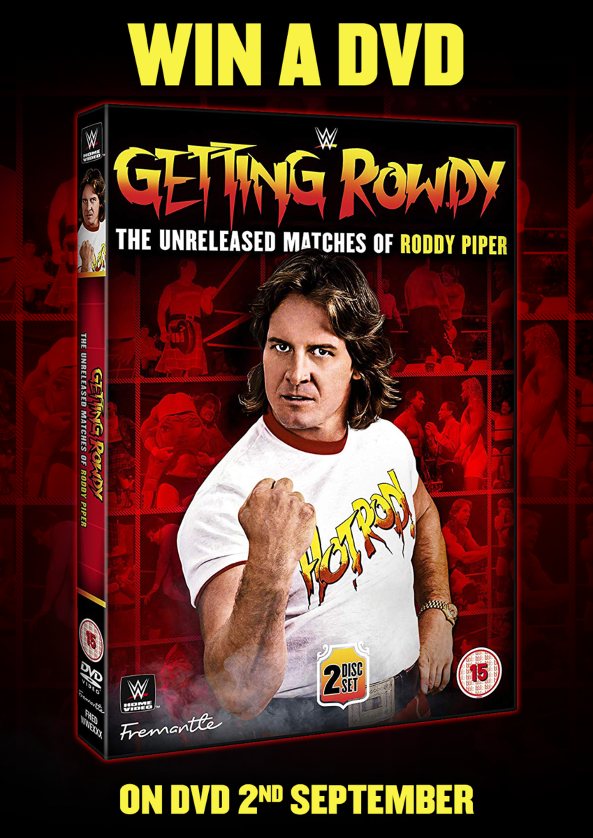 Giveaway - Win Getting Rowdy: The Unreleased Matches of Roddy Piper on DVD - NOW CLOSED