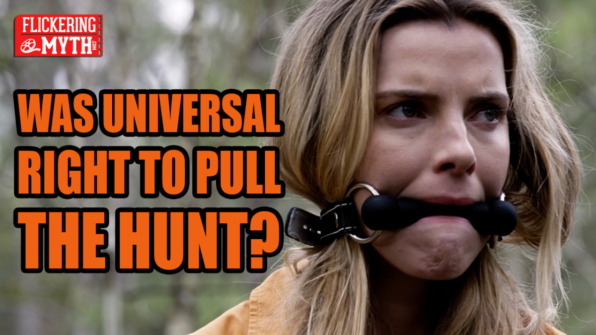 Was Universal right to pull The Hunt? | Flickering Myth Podcast Mini