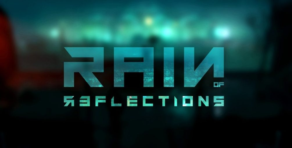 Rain of Reflections arrives on Steam