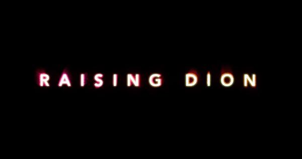 Raising-Dion-_-Official-Trailer-_-Netflix-1-34-screenshot-600x316