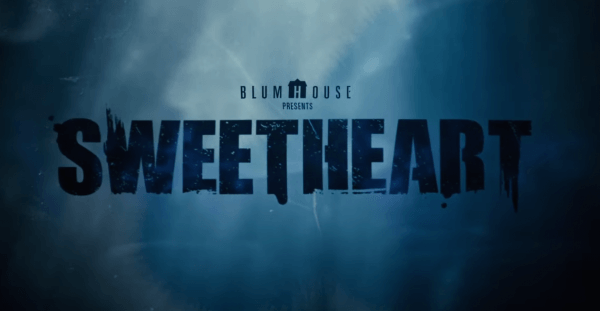 Sweetheart-_-Trailer-_-Own-it-10_22-on-Digital-0-28-screenshot-600x311
