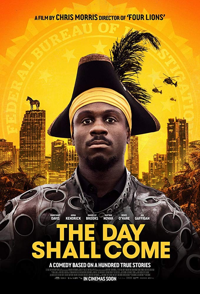 Movie Review - The Day Shall Come (2019)