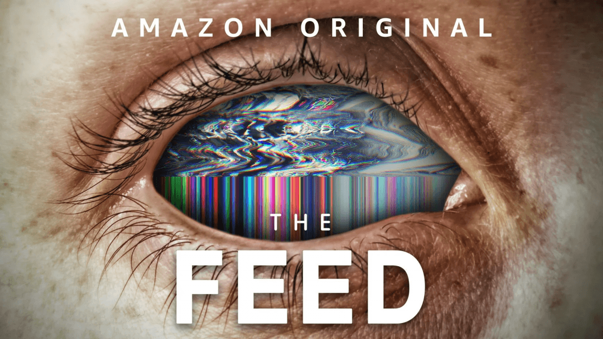 Amazon sci-fi drama The Feed gets a new trailer